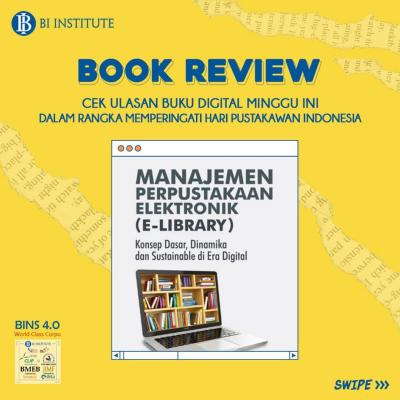 BOOK REVIEW |Manajemen Perpustakaan Elektronik (e-Library): Konsep Dasar, Dinamika, dan Sustainable di Era Digital