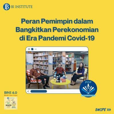 Podcast Pustakawan Bank Indonesia: Peran Pemimpin dalam Bangkitkan Perekonomian di Era Pandemi Covid-19.