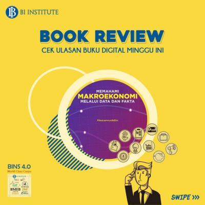 BOOK REVIEW: Memahami Makroekonomi Melalui Data dan Fakta