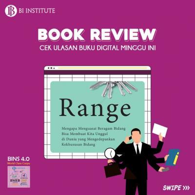 BOOK REVIEW | Range: Mengapa Menguasai Beragam Bidang Bisa Membuat Kita Unggul di Dunia yang Semakin Khusus